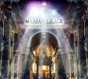 AN ALBUM OF ANCIENT HYMNS AND CHANTS by Marian Grace