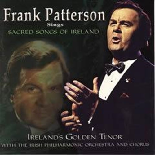 FRANK PATTERSON SINGS SACRED SONGS OF IRELAND