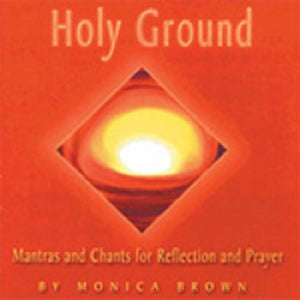 Holy Ground by Monica Brown - MB105CD