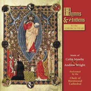 Hymns and Anthems for the Church Year by Colin Mawby and Andrew Wright