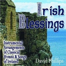 Irish Blessings by David Phillips