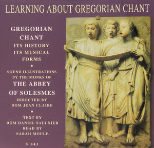 LEARNING ABOUT GREGORIAN CHANT by Gregorian Chant