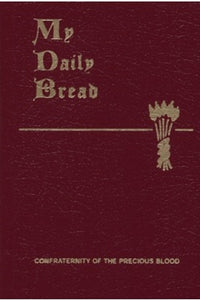 My Daily Bread by Rev. Fr. Anthony J. Paone, S.J.