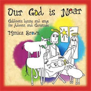 OUR GOD IS NEAR PLAY & BOOKLET by Monica Brown - MB118BK