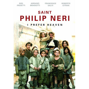 SAINT PHILIP NERI - I PREFER HEAVEN - DVD