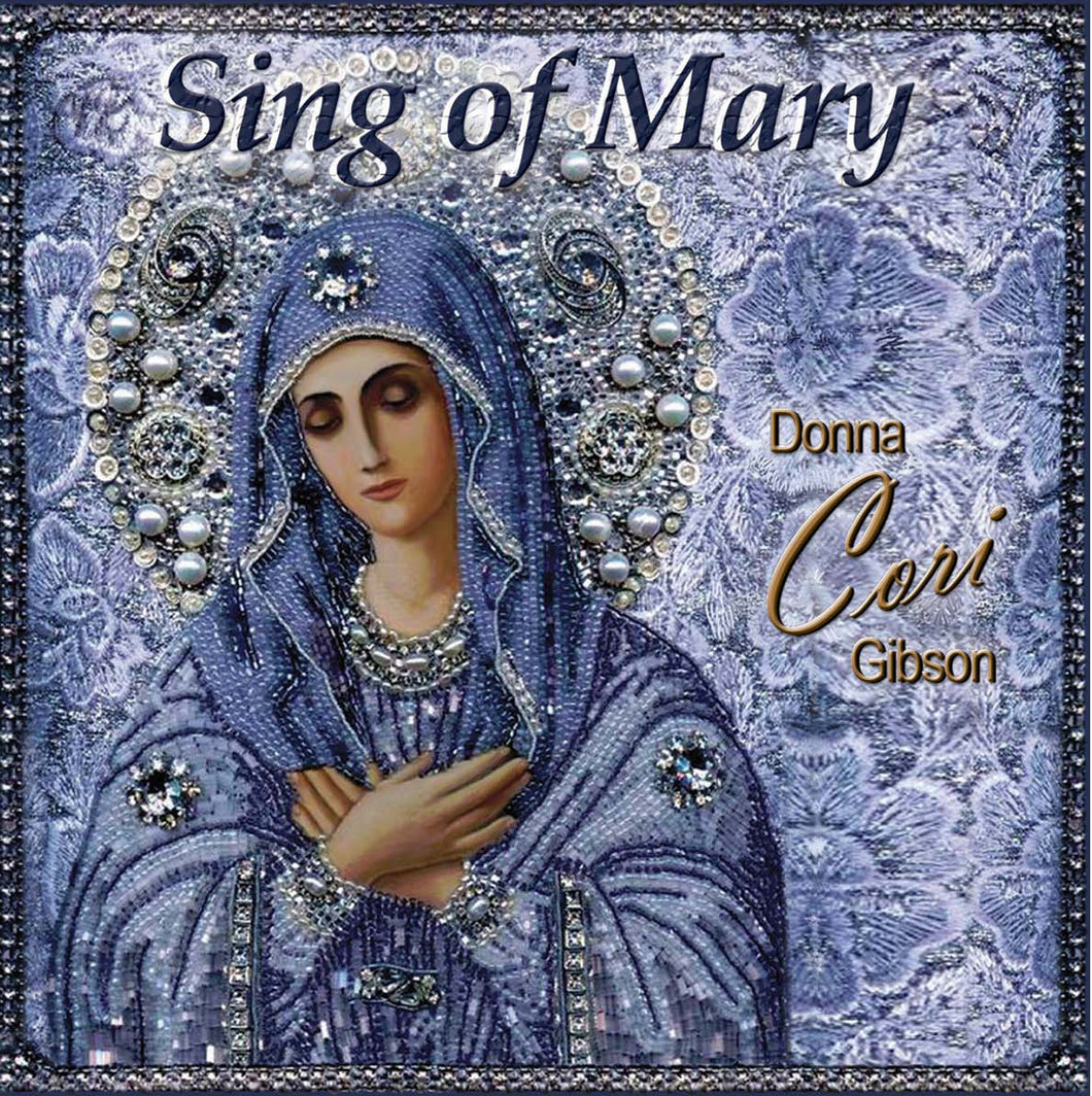 SING OF MARY by Donna Cori Gibson - GAM10CD