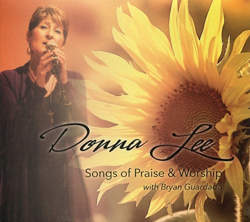SONGS OF PRAISE & WORSHIP by Donna Lee