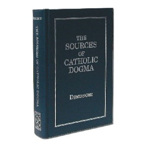The Sources of Catholic Dogma by Henry Denzinger - 55712