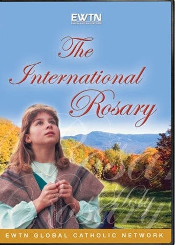 THE INTERNATIONAL ROSARY- EWTN HOME VIDEO - DVD