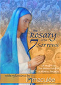THE ROSARY OF THE 7 SORROWS AND REFLECTIONS BOOKLET by Immaculee - BOOKLET
