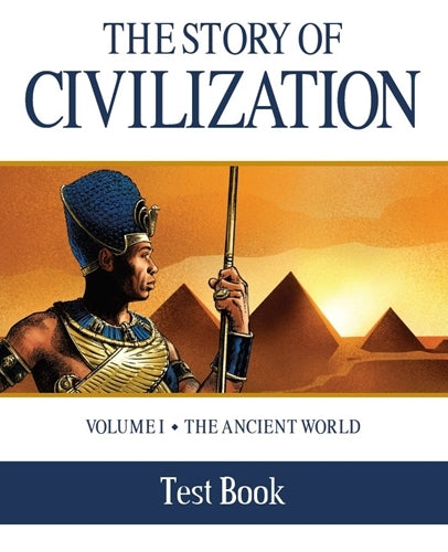 The Story of Civilization: Vol. 1 - The Ancient World (Test Book)