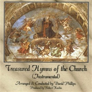 TREASURED HYMNS OF THE CHURCH by David Phillips