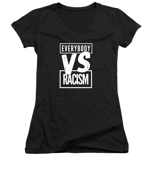 Everybody VS Racism - Women's V-Neck