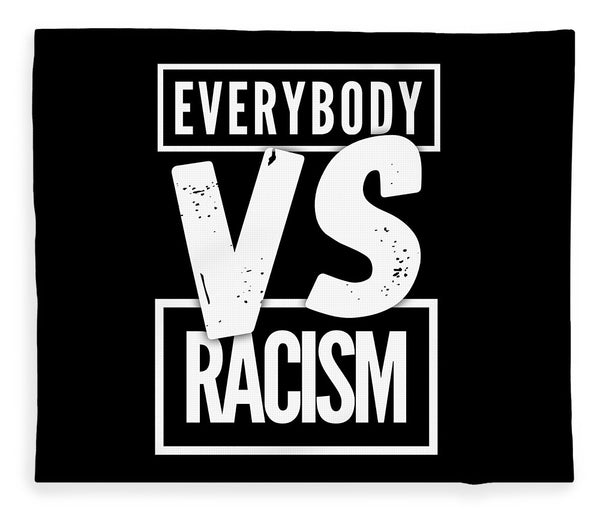 Everybody VS Racism - Blanket