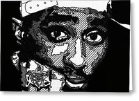 2pac - Greeting Card