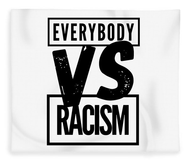 Black Label Everybody VS Racism - Blanket