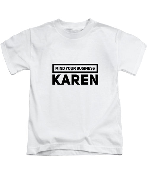 MYB Karen - Kids T-Shirt