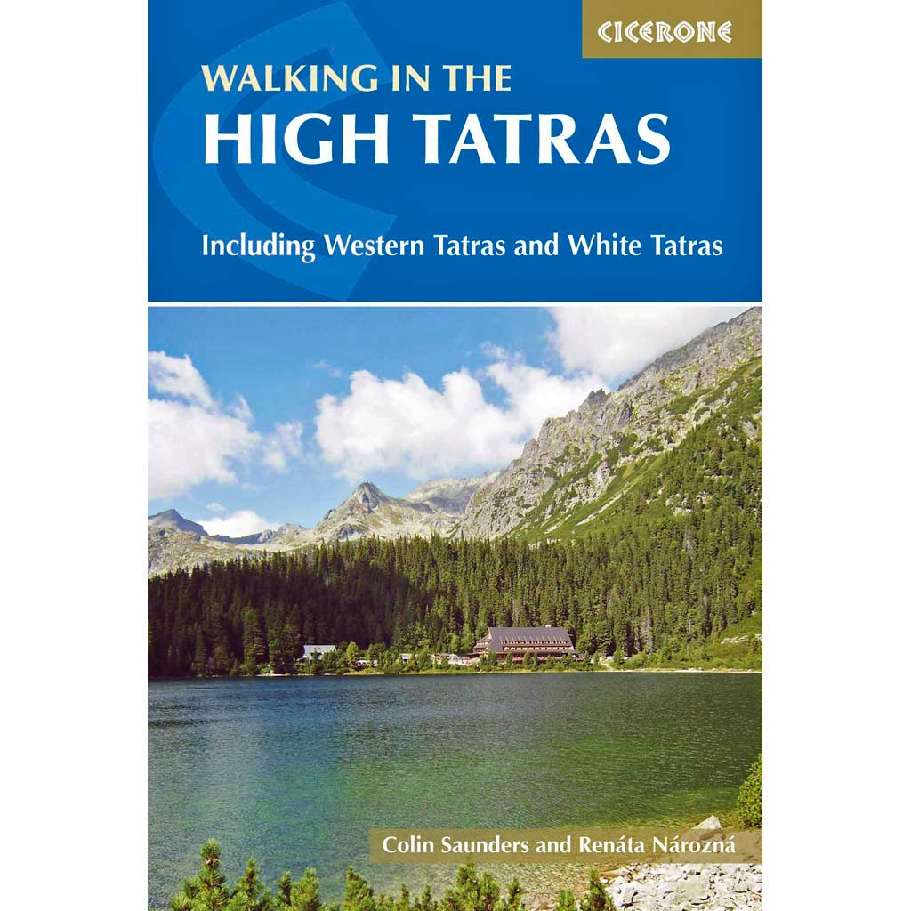 Cicerone Guide Book: Walking in the High Tatras : Saunders & Narozna 4th Edition