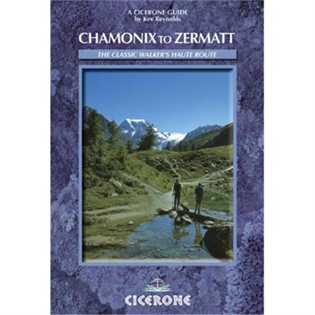 Cicerone Guide Book: Chamonix To Zermatt: Reynolds