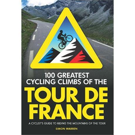 Book: 100 Greatest Cycling Climbs: Tour De France