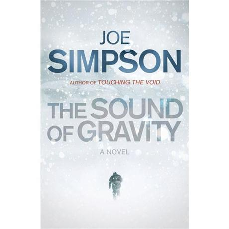 The Sound of Gravity by Joe Simpson