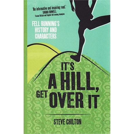 Book: It's a Hill, Get Over It: Chilton