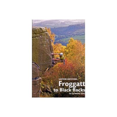BMC Climbing Guide Book: Froggatt to Black Rocks