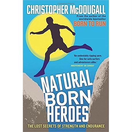 Book: Natural Born Heroes - McDougall