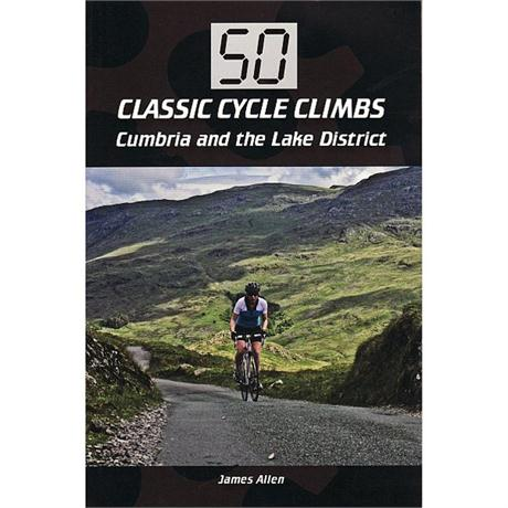 Book: 50 Classic Cycle Climbs Cumbria & the Lake District