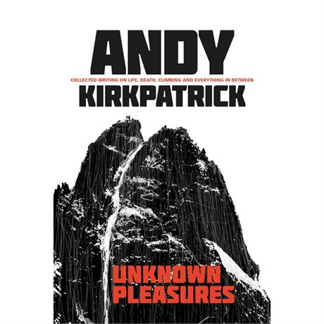 Book: Unknown Pleasures - Andy Kirkpatrick - Signed