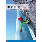 Climbing Guide Book: Alpine Ice: Volume 1 - Western Alps : Sertori