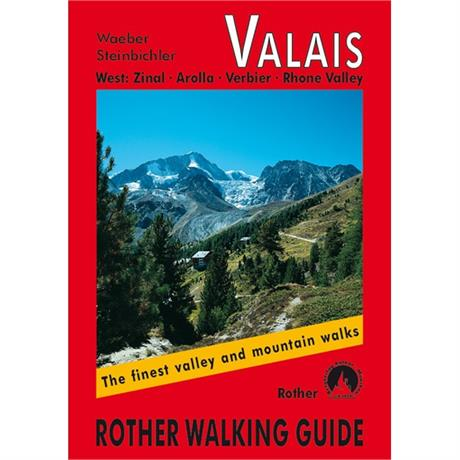 Rother Walking Guide Book: Valais West