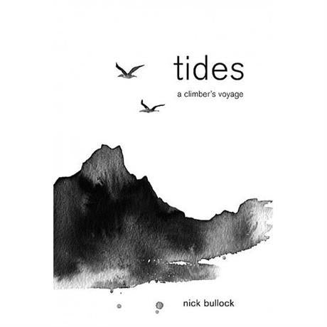 Book: Tides, A Climber's Voyage - Nick Bullock (Signed copy)