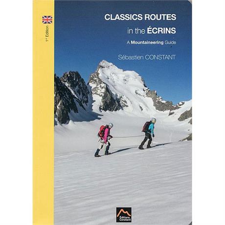 Climbing Guide Book: Classic Routes in the Ecrins : Constant