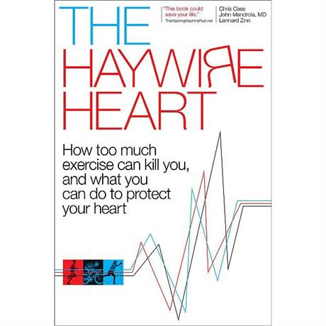The Haywire Heart by Case, Mandrola and Zinn
