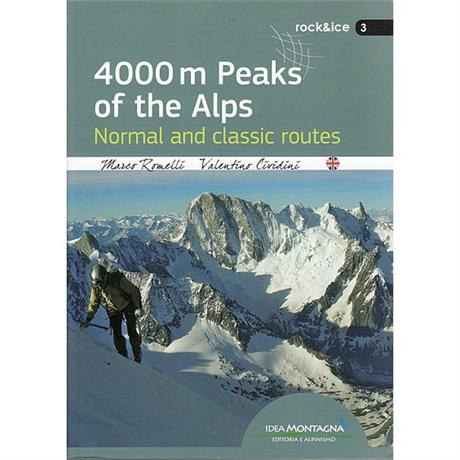 Climbing Guide Book: 4000m Peaks of the Alps - Normal & Classic Routes