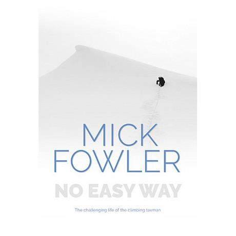 Book: No Easy Way - Mick Fowler - Signed copy