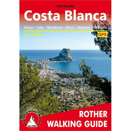 Rother Walking Guide Book: Costa Blanca