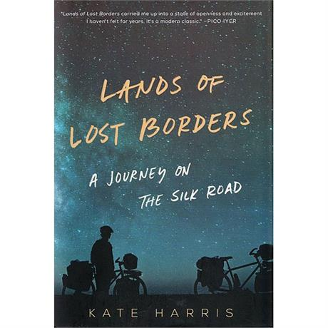 Book: Lands of Lost Borders - Kate Harris