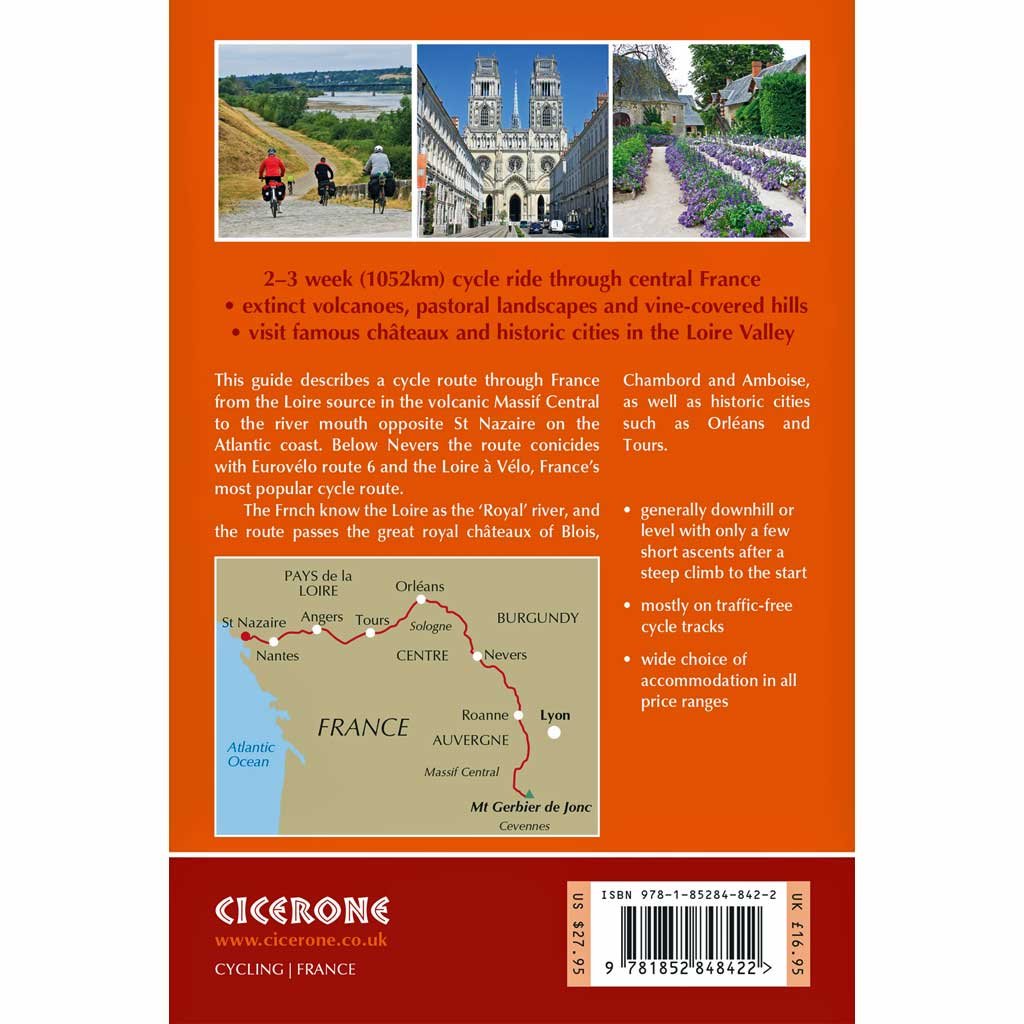 Cicerone Guidebook: Cycling The Loire Cycle Route