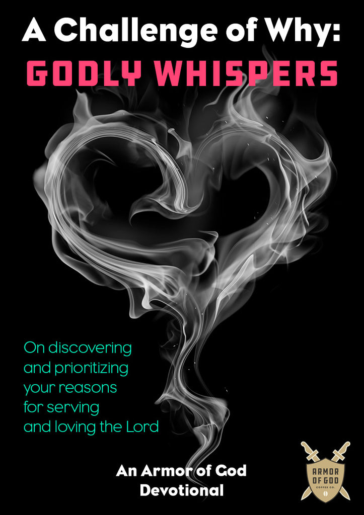A Challenge of Why: Godly Whispers