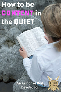How to be content in the quiet