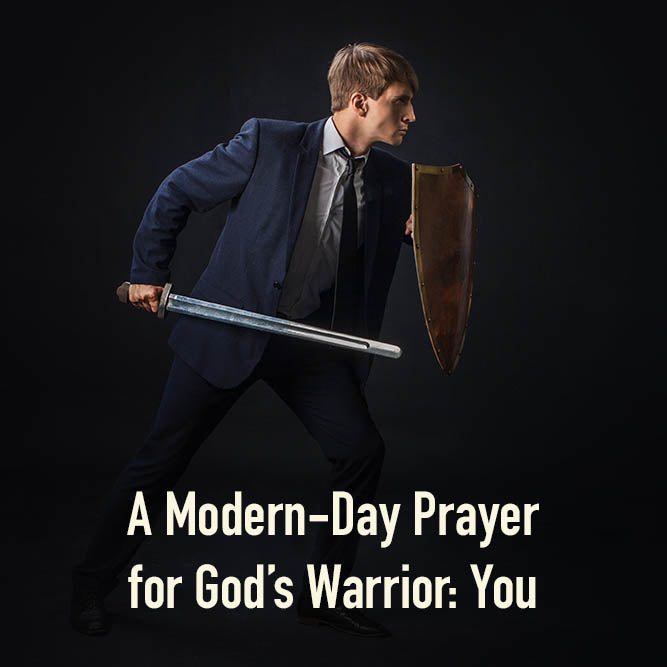 A Modern-Day Prayer for God's Warrior: You