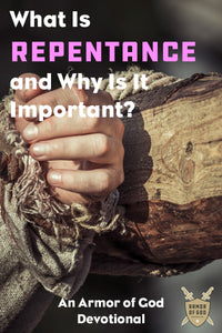 What Is Repentance and Why Is It Important?