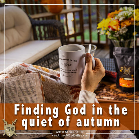 Finding God in the quiet of autumn