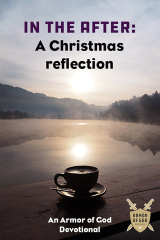 In the After: A Christmas Reflection