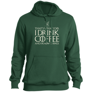 I Drink Coffee and I Know Things Hoodie