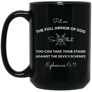 Ephesians 6:11 Armor of God Coffee Mug - Black