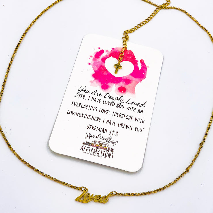 """You are Deeply Loved"" Word Necklace-Handcrafted Affirmations"