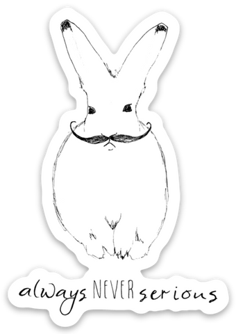 Bunny~Always Never Serious~ Sticker Stickers